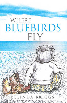 Where Bluebirds Fly (Paperback)