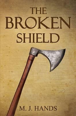 The Broken Shield (Paperback)