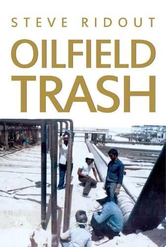 Oilfield Trash (Paperback)