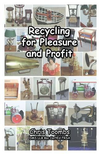 Recycling for Pleasure and Profit (Paperback)