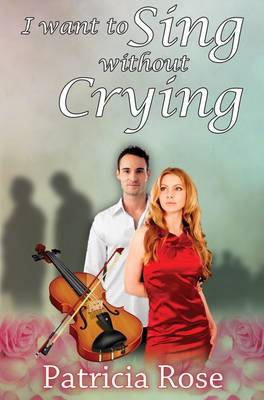 I Want to Sing without Crying (Paperback)