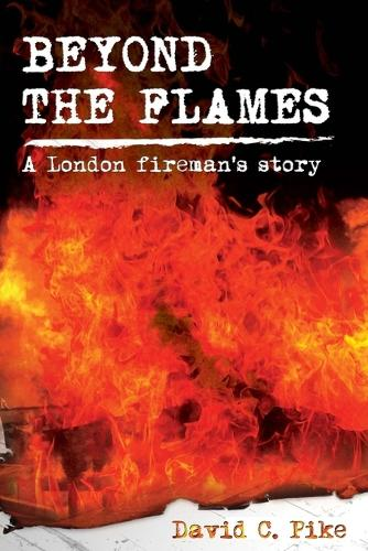 Beyond the Flames (Paperback)