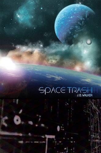 Space Trash (Paperback)