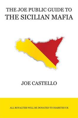 The Joe Public Guide to the Sicilian Mafia (Paperback)