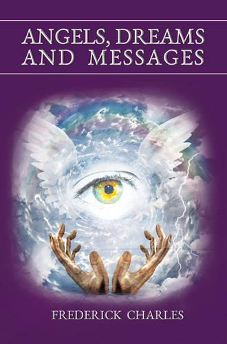 Angels, Dreams and Messages (Paperback)