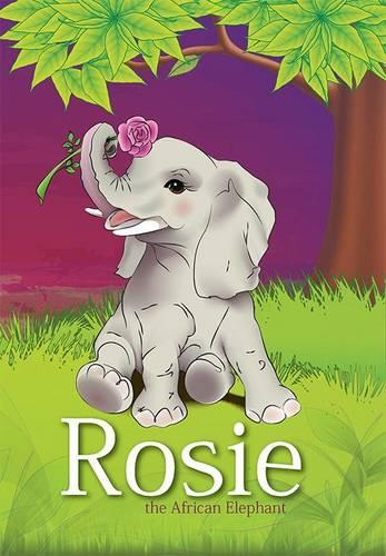 Rosie the African Elephant (Paperback)