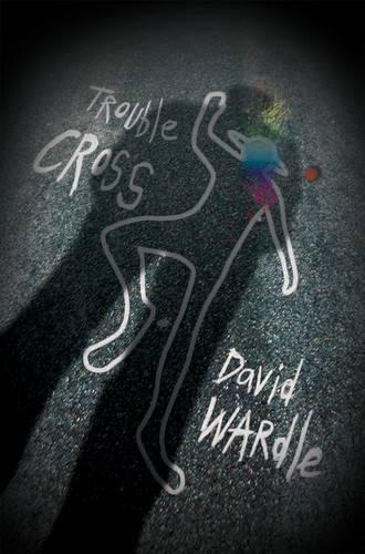 Trouble Cross (Paperback)