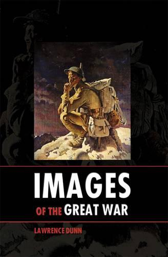 Images of the Great War (Hardback)
