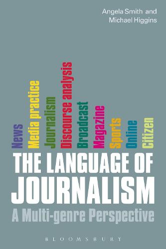 The Language of Journalism: A Multi-genre Perspective (Paperback)