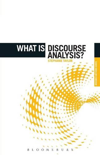 What is Discourse Analysis? - The 'What is?' Research Methods Series (Paperback)