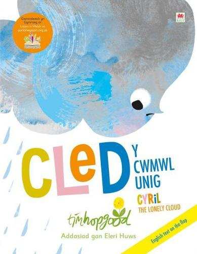 Cled y Cwmwl Unig / Cyril the Lonely Cloud (Paperback)