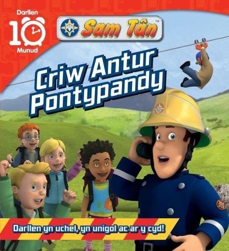 Darllen 10 Munud: Cyfres Sam Tan - Criw Antur Pontypandy (Paperback)