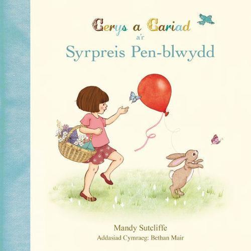 Cerys a Cariad a'r Syrpreis Pen-Blwydd (Paperback)