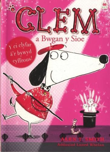 Cyfres Clem: 4. Clem a Bwgan y Sioe (Paperback)