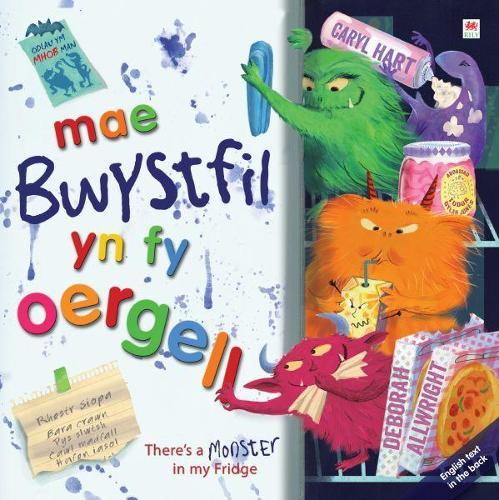 Mae Bwystfil yn fy Oergell! / There's a Monster in My Fridge! (Paperback)