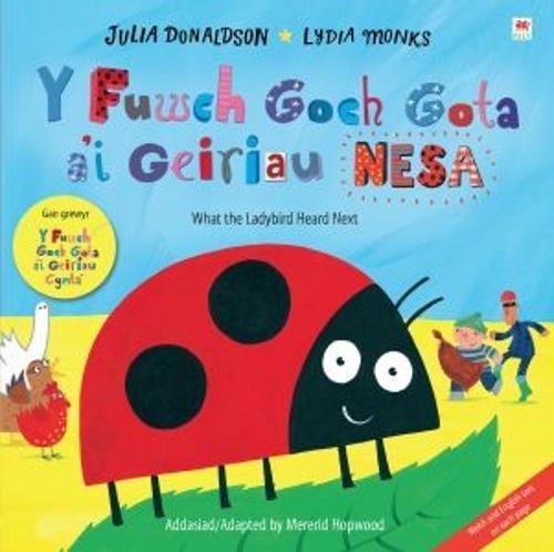 Fuwch Goch Gota a'i Geiriau Nesa, Y / What the Ladybird Heard Next (Paperback)