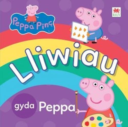 Peppa Pinc: Lliwiau gyda Peppa (Hardback)