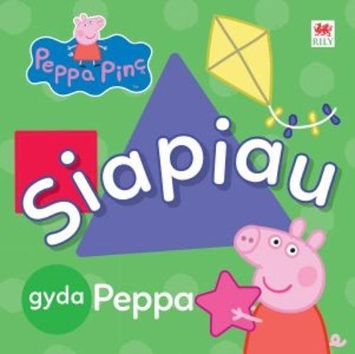 Peppa Pinc: Siapiau gyda Peppa (Hardback)