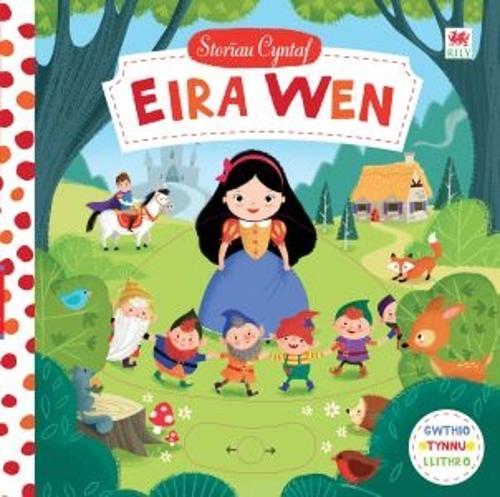 Cyfres Storau Cyntaf: Eira Wen (Hardback)