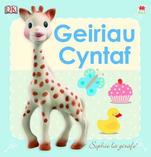 Cyfres Sophie La Girafe: Geiriau Cyntaf (Hardback)