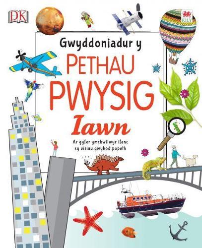 Gwyddoniadur y Pethau Pwysig Iawn (Hardback)
