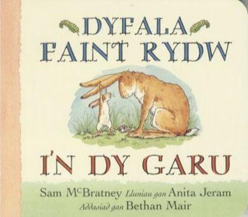 Dyfala Faint Rydw I'n dy Garu (Hardback)