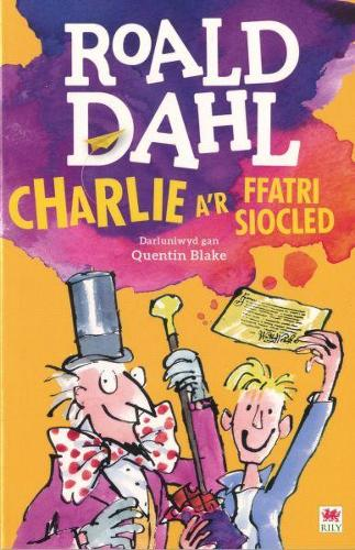 Charlie a'r Ffatri Siocled (Paperback)