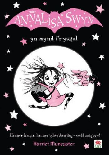Cyfres Annalisa: Annalisa Swyn yn Mynd i'r Ysgol (Paperback)