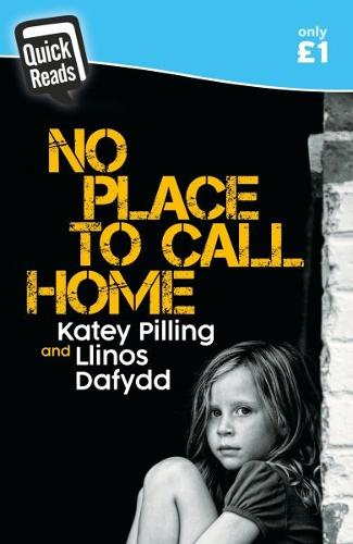 Quick Reads: No Place to Call Home (Paperback)
