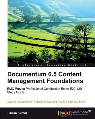 Documentum 6.5 Content Management Foundations (Paperback)