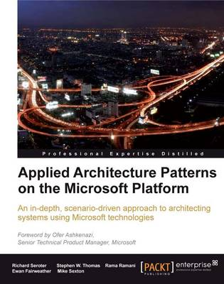 Applied Architecture Patterns on the Microsoft Platform (Paperback)