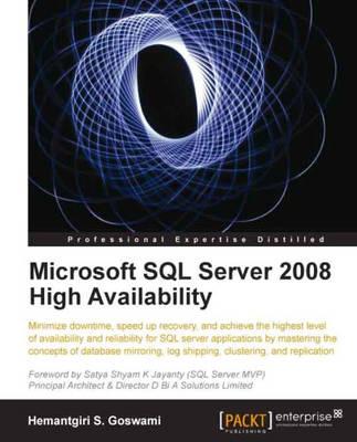 Microsoft SQL Server 2008 High Availability (Paperback)