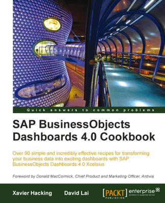 SAP BusinessObjects Dashboards 4.0 Cookbook (Paperback)