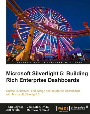 Microsoft Silverlight 5: Building Rich Enterprise Dashboards (Paperback)