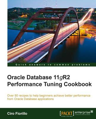 Oracle Database 11g R2 Performance Tuning Cookbook (Paperback)