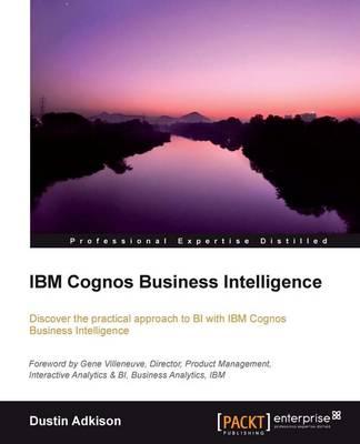 IBM Cognos Business Intelligence (Paperback)