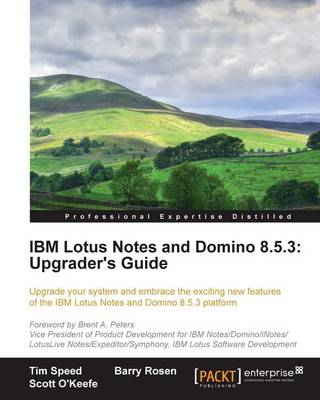 IBM Lotus Notes and Domino 8.5.3: Upgrader's Guide (Paperback)