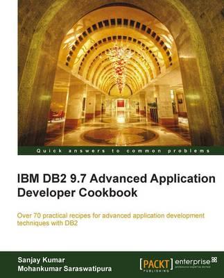IBM DB2 9.7 Advanced Application Developer Cookbook (Paperback)