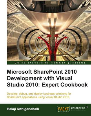 Microsoft SharePoint 2010 Development with Visual Studio 2010 Expert Cookbook (Paperback)