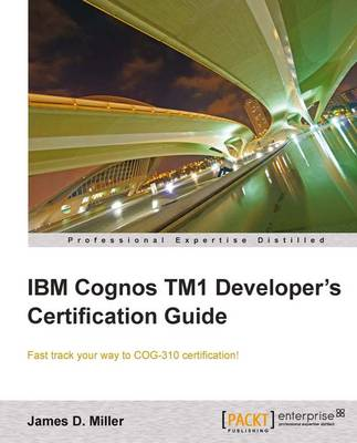IBM Cognos TM1 Developer's Certification guide (Paperback)