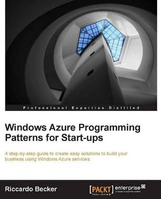 Windows Azure Programming Patterns for Startups (Paperback)