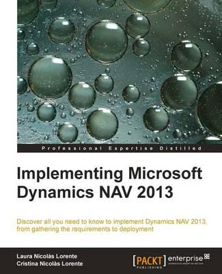 Implementing Microsoft Dynamics NAV 2013 (Paperback)