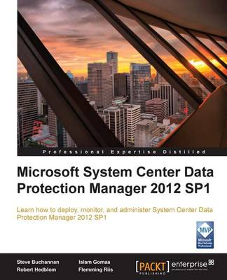 Microsoft System Center Data Protection Manager 2012 SP1 (Paperback)
