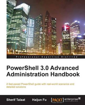PowerShell 3.0 Advanced Administration Handbook (Paperback)