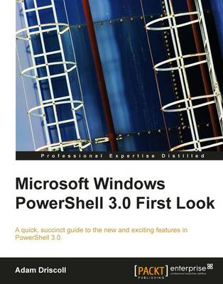 Microsoft Windows PowerShell 3.0 First Look (Paperback)
