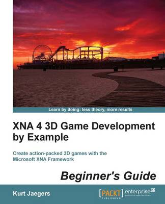 XNA 4 3D Game Development by Example: Beginner's Guide (Paperback)