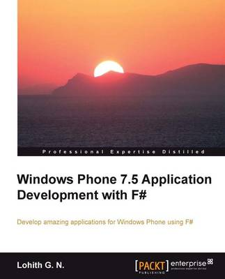 Windows phone 7.5 application development with F# (Paperback)