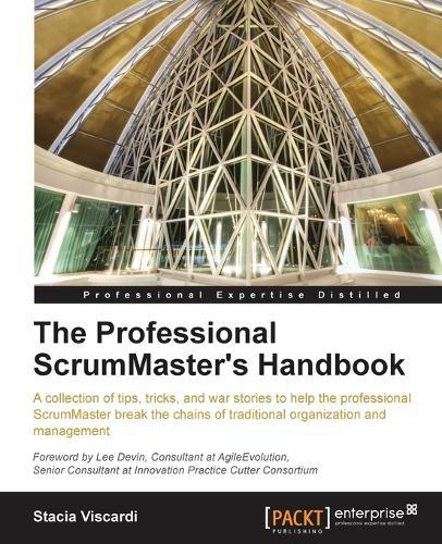 The Professional ScrumMaster's Handbook (Paperback)