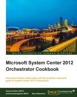 Microsoft System Center 2012 Orchestrator Cookbook (Paperback)