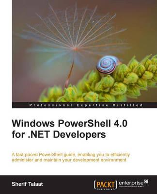 Windows PowerShell 4.0 for .NET Developers (Paperback)